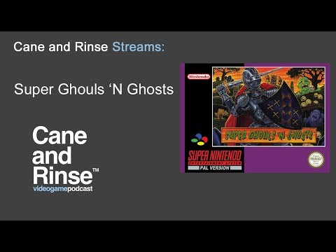 Cane and Rinse Streams Episode 07 - Super Ghouls 'n Ghosts on the SNES