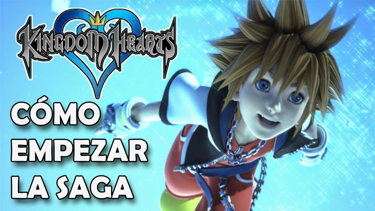 Kingdom Hearts Como Empezar A Jugar La Saga Youtube