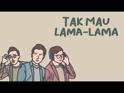 ECLAT - Tak Mau Lama Lama (Official Lyric Video)