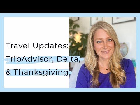 Travel Updates: TripAdvisor, Delta, and Thanksgiving