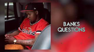 """Banks Benjamin - """"Questions"""" (OFFICIAL AUDIO) *Prod. By KillWill"""