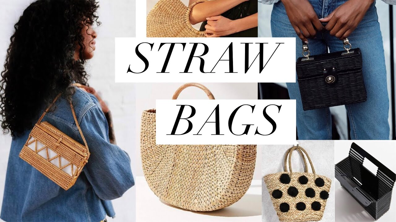 9 Straw Bags For Spring And Summer 2018 Youtube