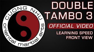 Cuong Nhu Double Tambo 3 - Official Kata - Learning Speed - Front View
