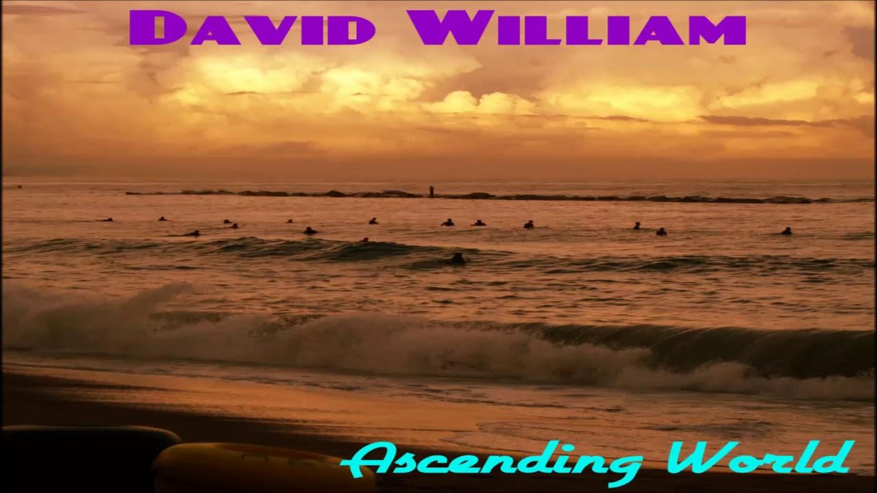 David William - Ascending World