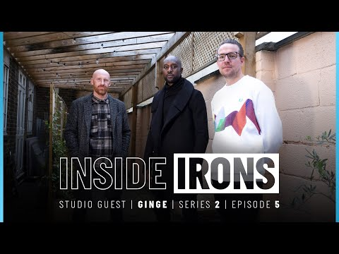 INSIDE IRONS SERIES 2 EPISODE 5 | JAMES 'GINGE' COLLINS, LUKASZ FABIANSKI & CARLTON COLE