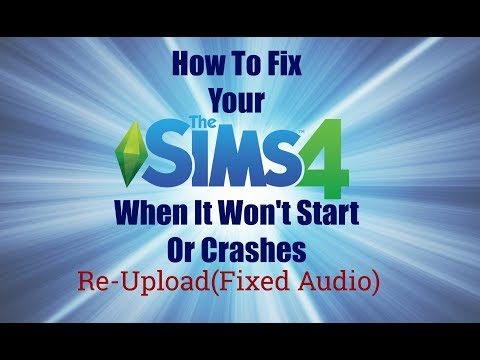 how-to-fix-your-sims-4-when-it-won't-start-or-crashes-(re-upload-fixed-audio)