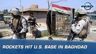 Rockets Hit U.S. Base in Baghdad | Indus News