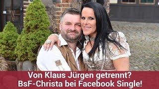 Von Klaus Jürgen getrennt? BsF-Christa bei Facebook Single! | CELEBRITIES und GOSSIP