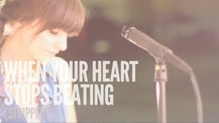 When Your Heart Stops Beating (Stripped) - Maria Zouroudis