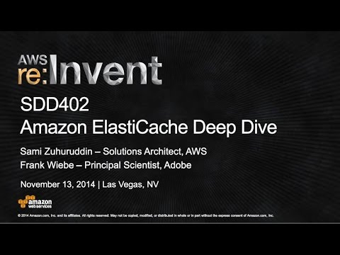 AWS re:Invent 2014 | (SDD402) Amazon ElastiCache Deep Dive