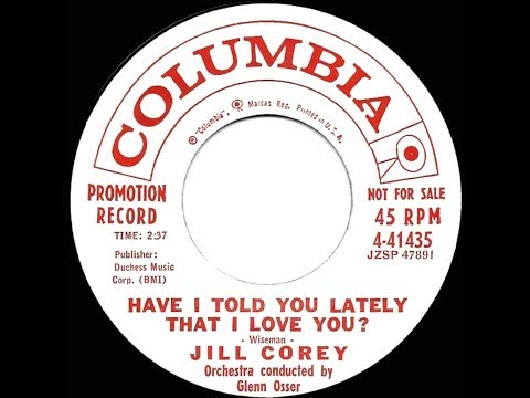 1959 Jill Corey - Have I Told You Lately That I Love You