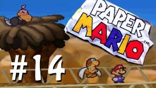 Let's Play Paper Mario (Blind) - Part 14 - Dry Dry Asbestos.