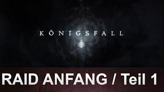 Destiny: Königsfall Raid / Anfang / Teil 1