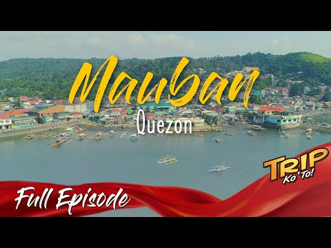 The Preserved Wealth of MAUBAN, QUEZON - Things to do, budget, itinerary  and places you can visit