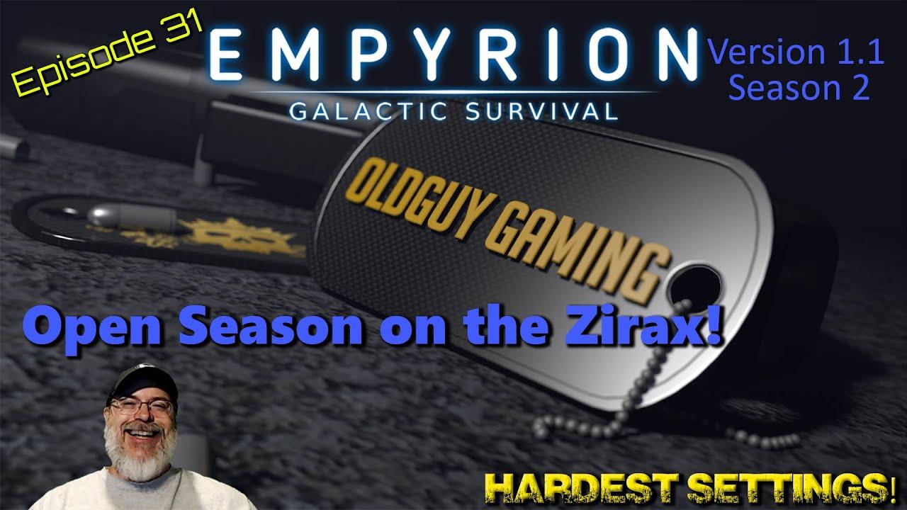 Empyrion Galactic Survival 1.1 | Hard Mode | E31 Open Season on the Zirax!