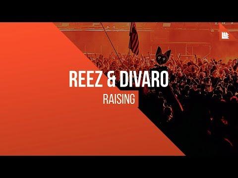 REEZ & DIVARO - Raising