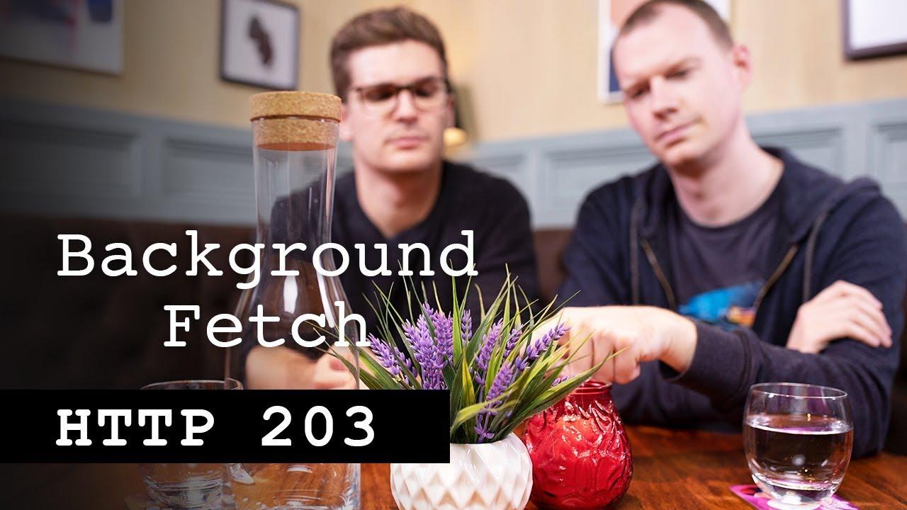 A New Web API - Background Fetch
