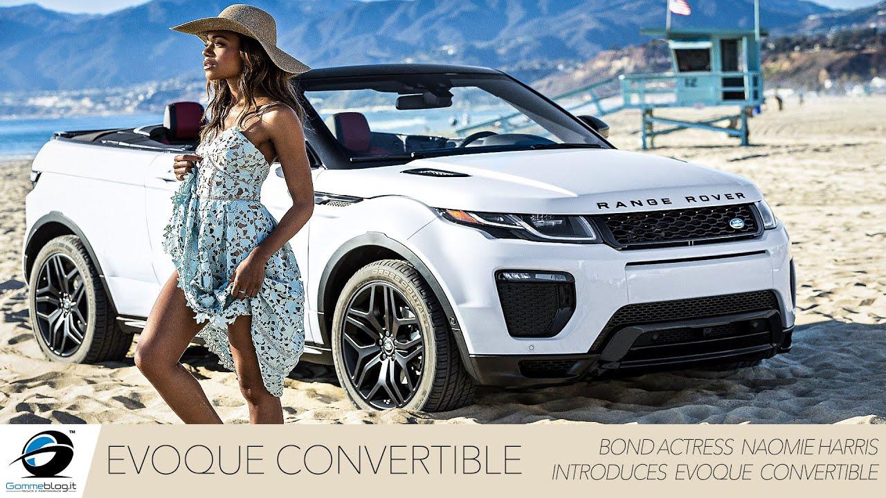 Naomie Harris Introduces New Range Rover Evoque Convertible