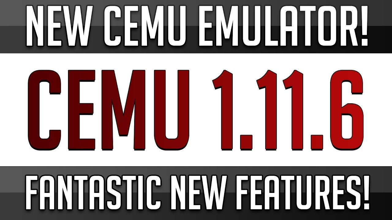 Cemu 1 11 6 | New Cemu New Features - PlayingItNow: All the