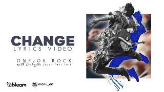 ONE OK ROCK - Change (Orchestra ver.)   Lyrics Video   Sub español