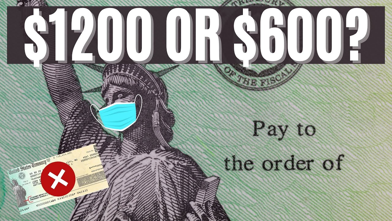 Second stimulus check: Could you get $1200, $600 or nothing?