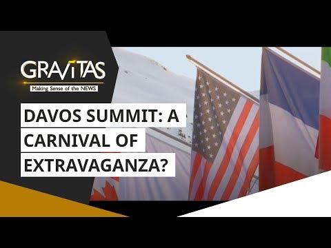 Gravitas: Davos Summit: A Carnival Of Extravaganza?