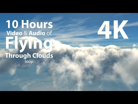 4K UHD 10 hours - Flying Above Clouds with Wind Audio, loop - calming, meditation, nature