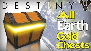 Destiny: All 5 Gold Chest Locations on Earth (Unlocks New Vehicle!)
