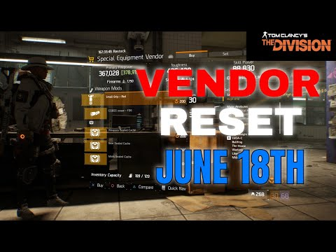 TOM CLANCY'S THE DIVISION 1.8.3 VENDOR RESET BEST GEAR AND MODS JUNE 18TH 2021 |