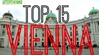 Viaggio a Vienna, Austria. 15 Cose da fare a Vienna