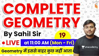 11:00 AM - Geometry by Sahil Sir | Complete Geometry Concepts with Tricks (Part-19)