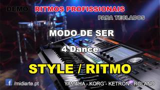 ♫ Ritmo / Style  - MODO DE SER - 4 Dance