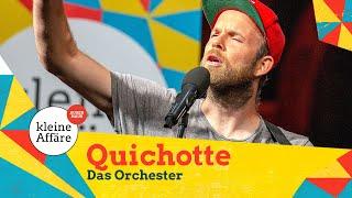 Quichotte – Das Orchester