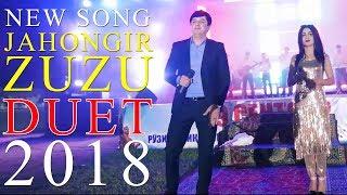 Чахонгир дует бо Зузу 2018  Jahongir Duet Bo Zuzu 2018