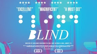 BLIND - Official Trailer [UK and Ireland]