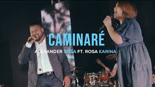 ALEXANDER SOSA FT. ROSA KARINA | CAMINARÉ  | DVD LIVE YouTube Videos