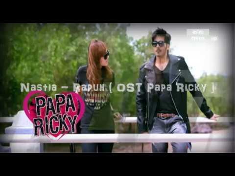 Nastia - Rapuh (KARAOKE LIRIK) OST Papa Ricky - YouTube Nastia Rapuh