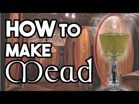 How to Make Mead - The Tavern
