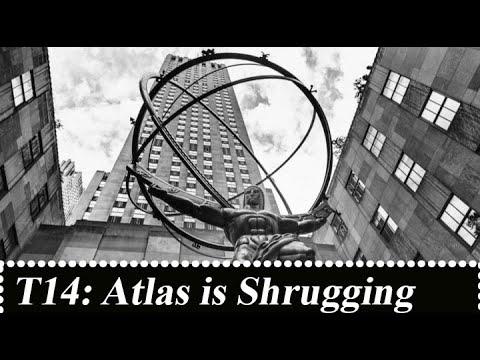 T14 Atlas Is Shrugging