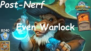 Hearthstone: Even Warlock Post-Nerf #2: Witchwood (Bosque das Bruxas) - Standard Constructed