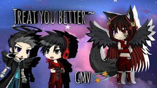 Treat you better | GMV ~ Gacha Studio ~ Ft iWolf Plays