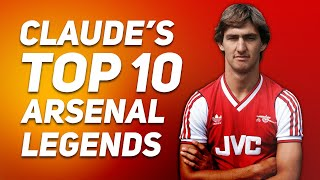 Aftv Hall Of Fame   Claude's Top 10 Arsenal Legends!