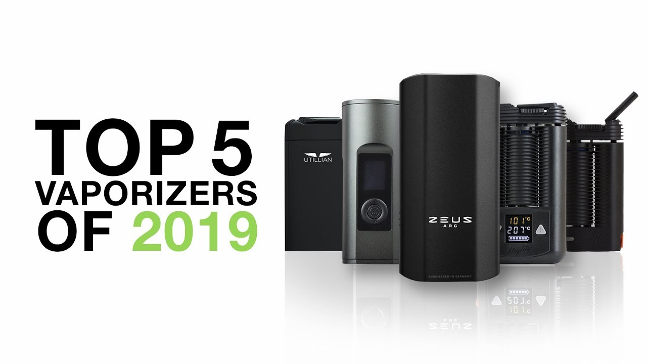 Top 5 Best Vaporizers of 2019 - TVAPE