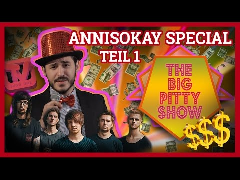 The Big Pitty Show x Annisokay Special Teil 1