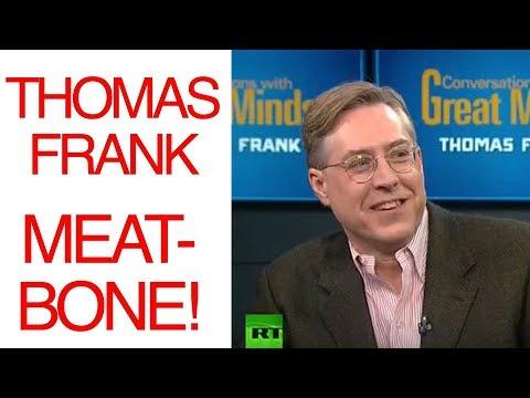 Thomas Frank - Meat Bone Express podcast (filmmaking of Steve Bannon, Hollywood)