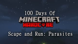 100 Days of Hardcore Minecraft in a World Infested with Parasites