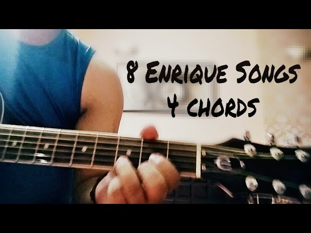 Play 8 Enrique Iglesias songs on guitar using 4 simple chords ...