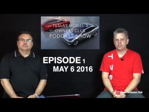 Model 3 Owners Club Show Episode 1
