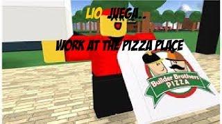 TRABAJA EN EL LUGAR DE LA PIZZA! - Roblox
