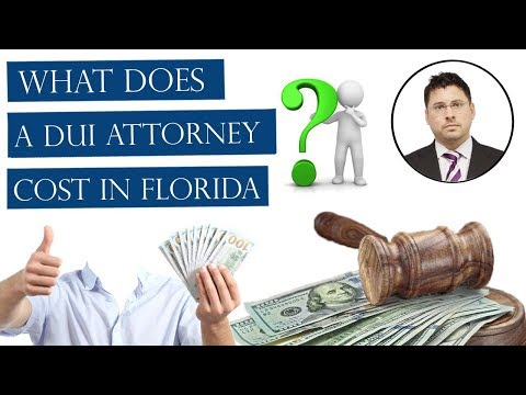 What Does A DUI Attorney Cost In Florida - Hidden Costs and Fees in DUI Case